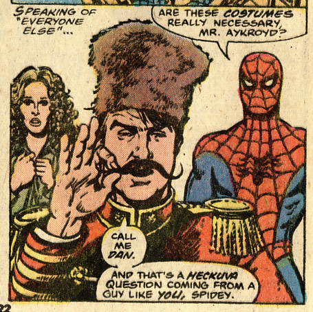 Spider-Man asks 'are these crazy costumes necessary,' and Aykroyd points out the obvious.