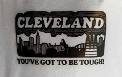 """CLEVELAND: You've Got to be Tough!!"""